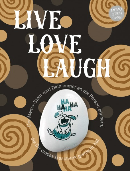 "Memo Stein Card - Live Love Laugh - - ""Fine Art"" Druck Edition"